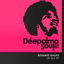 Rosario Galati – Let Go EP