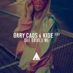 Gary Caos, Kide (IT) – She Drives Me