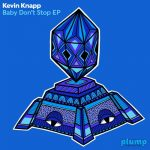 Kevin Knapp – Baby Don't Stop EP