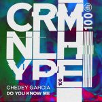 Chedey Garcia – Do You Know Me