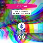 Tom & Mossee, Martina Budde – Love Town