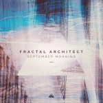 Fractal Architect – September Morning