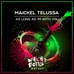 Maickel Telussa – As Long As I'm With You