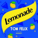 Tom Felix – Lemonade