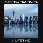 Alfonso Muchacho – A Lifetime