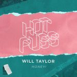 Will Taylor (UK) – Honey!