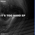 Axbla – It's Too Hard EP