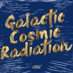 Kenny Summit – Galactic Cosmic Radiation