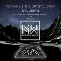 The Crystal Drop – Fermanz – Delusion