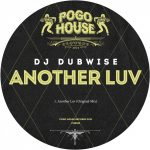 DJ Dubwise – Another Luv