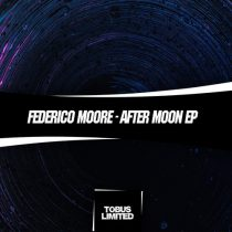 Federico Moore – After Moon EP