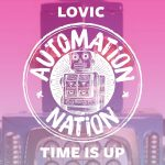 Lovic – Time Is Up