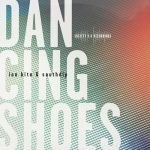 Ian Kita, Southdip – Dancing Shoes