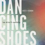 Ian Kita, Southdip – Dancing Shoes