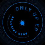 Boss Priester – Only Up