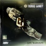 Thomas Gandey – We Survive