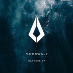 Moonwalk – Rapture EP