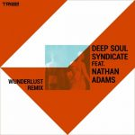 Nathan Adams, Deep Soul Syndicate – Wunderlust (Remix)