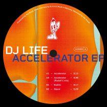 DJ Life – Accelerator EP