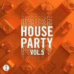 VA – Toolroom House Party, Vol. 5