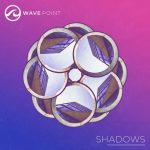 Wave Point – Shadows