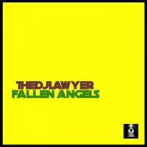 TheDjLawyer – Fallen Angels