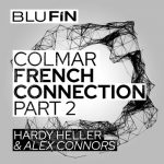 Hardy Heller, Alex Connors – The French Connection, Pt. 2