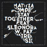 Eleonora, Mattia Pompeo – Stay Together EP