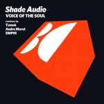 Shade Audio – Voice of the Soul