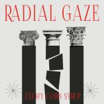Radial Gaze – Fluffy Corn Syrup
