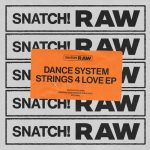 Dance System – Strings 4 Love EP