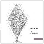 Hraach – After Dark
