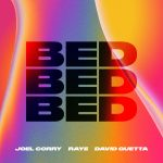 David Guetta – Joel Corry – Raye – BED (Extended Mix)