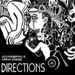 Alejandro Paz, Local Suicide – Directions