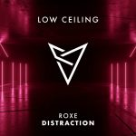 Roxe – DISTRACTION