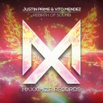 Justin Prime, Vito Mendez – Rebirth Of Sound (Extended Mix)