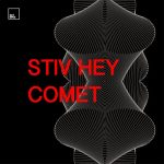 Stiv Hey – Comet