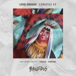 Level Groove – Conatas EP