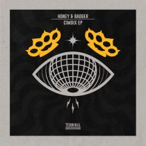Honey & Badger – Cimdix EP