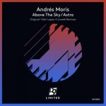 Andrés Moris – Above the Sky / Astro