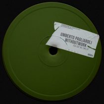 Withoutwork – Umberto Pagliaroli – You Got Me Time EP