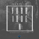 MeNyllo – Forbidden