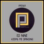 Ed Nine – Keeps Me Dancing