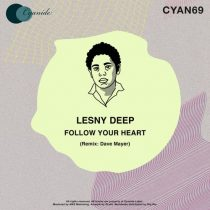 Lesny Deep – Follow Your Heart (Dave Mayer Remix)