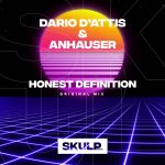 Dario D'Attis, Anhauser – Honest Definition