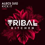 Alecs (US) – Kick It