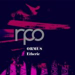Ormus – Etheric