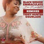 Black Widow, Emmaculate – Love Manifesto (Terry Hunter & Osunlade Remixes)
