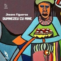 Jheans Figueroa – Dumnezeu Cu Mine