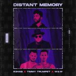 W&W, R3HAB, Timmy Trumpet – Distant Memory (Extended Version)